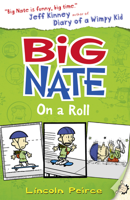 Big Nate on a Roll - Peirce, Lincoln