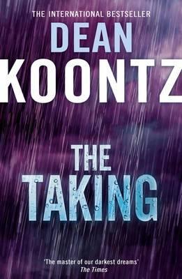 The Taking - Koontz, Dean