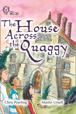 The House Across the Quaggy - Powling, Chris