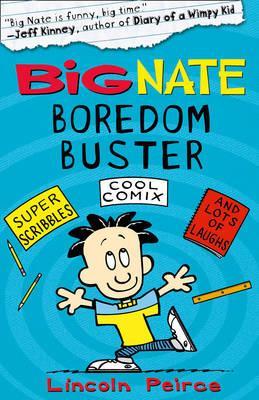 Big Nate Boredom Buster 1 - Peirce, Lincoln