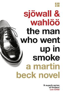 The Man Who Went Up in Smoke - Sjowall, Maj, and Wahloo, Per, and McDermid, Val (Introduction by)
