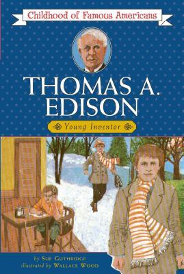 Thomas Edison: Young Inventor - Guthridge, Sue