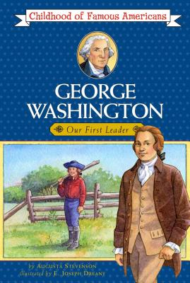 George Washington: Young Leader - Stevenson, Augusta