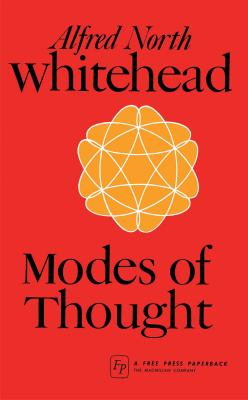 Modes of Thought - Whitehead, Alfred North (Preface by)