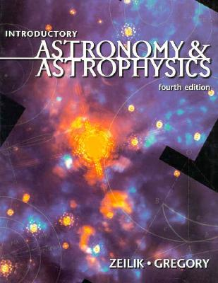 Introductory Astronomy and Astrophysics - Zeilik, Michael