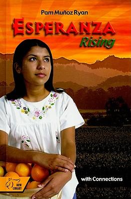 Esperanza Rising with Connections - Ryan, Pam Munoz