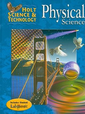 Holt Science & Technology: Physical Science - Holt Rinehart & Winston (Creator)