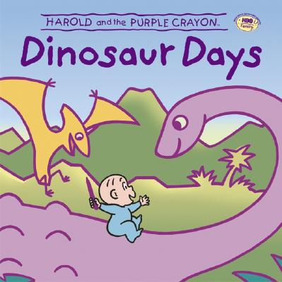 Harold and the Purple Crayon: Dinosaur Days - Baker, Liza, and Chiang, Andy