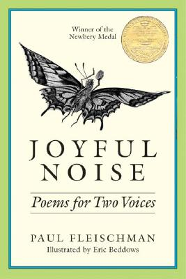 Joyful Noise: Poems for Two Voices -