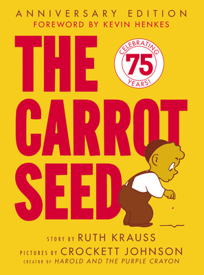 The Carrot Seed 60th Anniversary Edition -