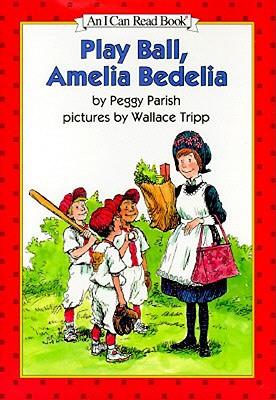 Play Ball, Amelia Bedelia - Parish, Peggy, and Tripp, Wallace (Photographer)