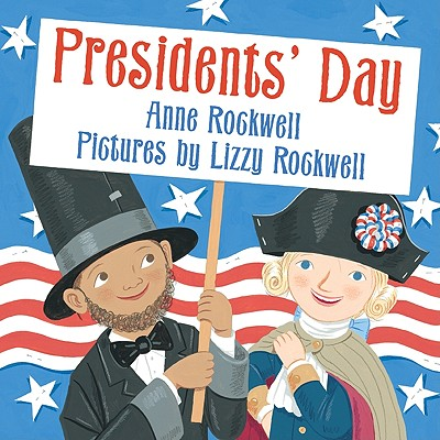 Presidents' Day - Rockwell, Anne