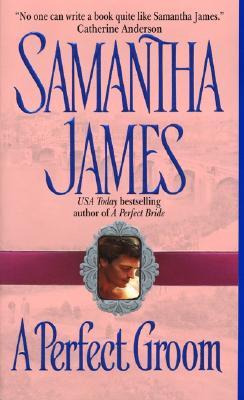 A Perfect Groom - James, Samantha