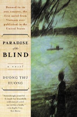 Paradise of the Blind - Huong, Duong Thu, and Dng, Thu Hng, and Duong, Thu Huong