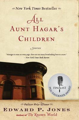 All Aunt Hagar's Children: Stories - Jones, Edward P