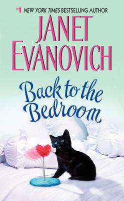 Back to the Bedroom - Evanovich, Janet
