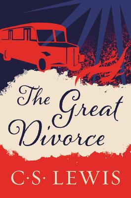 The Great Divorce - Lewis, C S