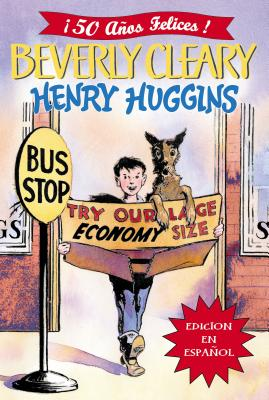 Henry Huggins - Cleary, Beverly, and Palacios, Argentina (Translated by)