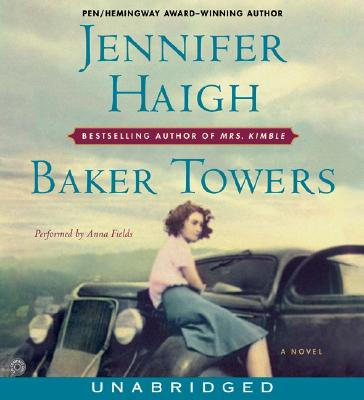 Baker Towers CD: Baker Towers CD - Haigh, Jennifer, and Fields, Anna (Read by)