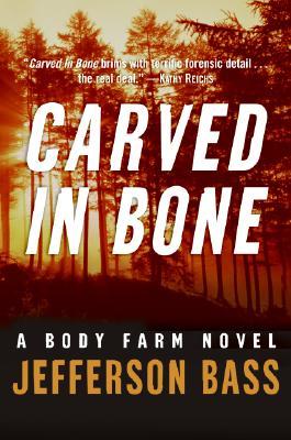 Carved in Bone - Bass, Jefferson