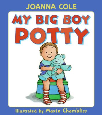 My Big Boy Potty Lap Edition - Cole, Joanna