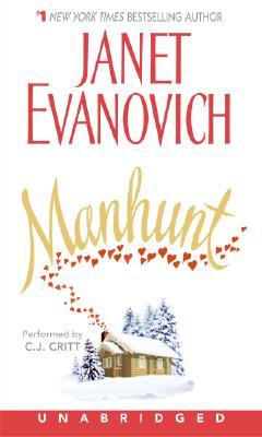 Manhunt - Evanovich, Janet, and Critt, C J (Read by)