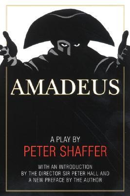 Amadeus: A Play by Peter Shaffer - Shaffer, Peter