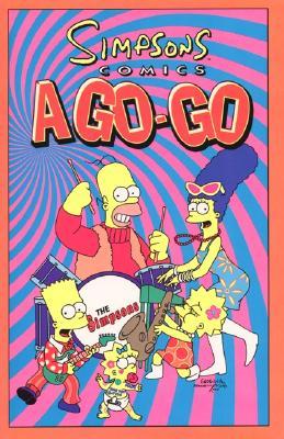 Simpsons Comics A-Go-Go - Groening, Matt