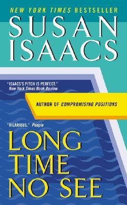 Long Time No See - Isaacs, Susan