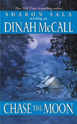 Chase the Moon - McCall, Dinah, and Sala, Sharon