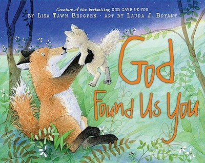 God Found Us You - Bergren, Lisa Tawn