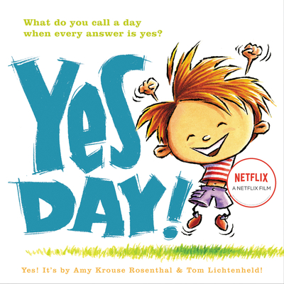 Yes Day! - Rosenthal, Amy Krouse