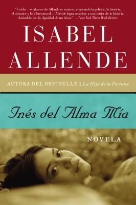 Ines del Alma Mia - Allende, Isabel