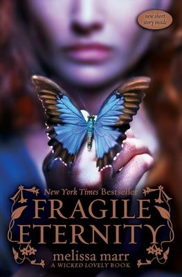 Fragile Eternity - Marr, Melissa