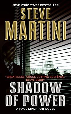 Shadow of Power - Martini, Steve