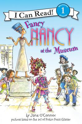 Fancy Nancy at the Museum - O'Connor, Jane