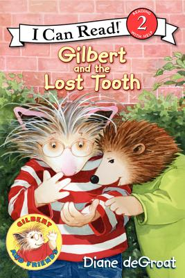Gilbert and the Lost Tooth - de Groat, Diane