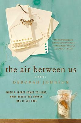 The Air Between Us - Johnson, Deborah