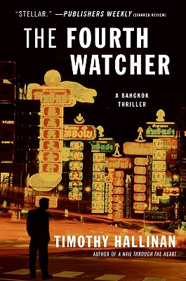 The Fourth Watcher: A Bangkok Thriller - Hallinan, Timothy