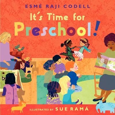 It's Time for Preschool! - Codell, Esmae Raji
