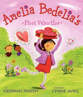 Amelia Bedelia's First Valentine - Parish, Herman