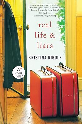 Real Life & Liars - Riggle, Kristina