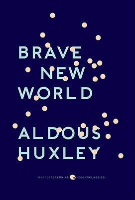 """Brave New World: With the Essay """"Brave New World Revisited"""" - Huxley, Aldous, and Hitchens, Christopher (Foreword by)"""