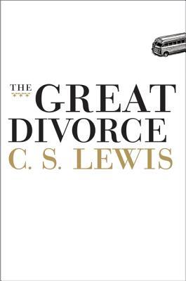 The Great Divorce - Lewis, C S