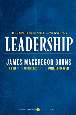 Leadership - Burns, James MacGregor