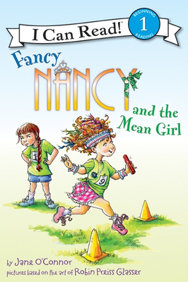 Fancy Nancy and the Mean Girl - O'Connor, Jane