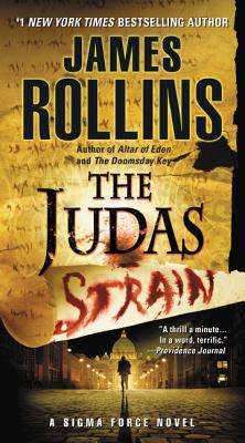 The Judas Strain - Rollins, James