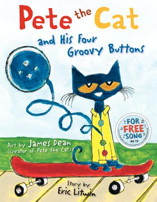 Pete the Cat and His Four Groovy Buttons - Litwin, Eric