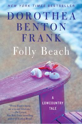 Folly Beach: A Lowcountry Tale - Frank, Dorothea Benton