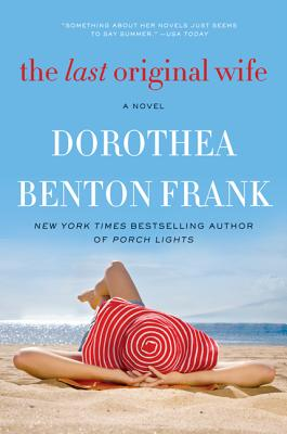 The Last Original Wife - Frank, Dorothea Benton
